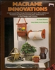 Macrame Innovations