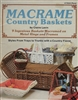 Macrame Country Baskets