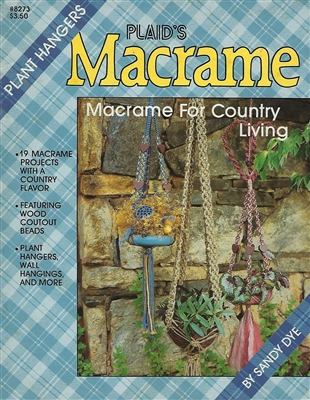 Macrame for Country Living