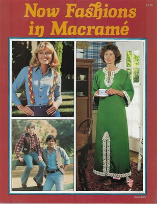 Now Fashions in Macrame