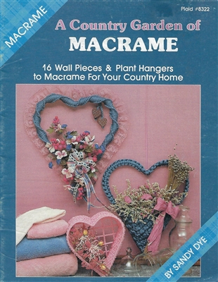 A Country Garden of Macrame