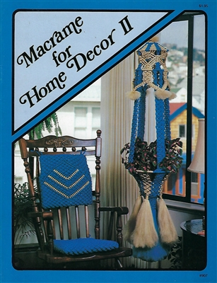 Macrame for Home Decor II
