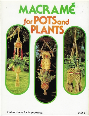 Macrame for Pots and Plants