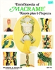 Encyclopedia of Macrame Knots