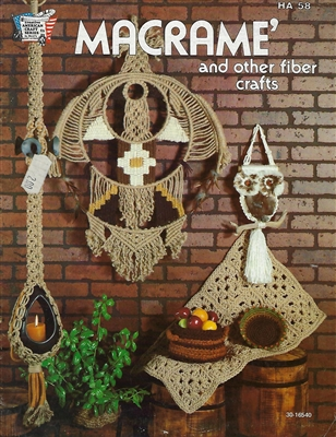 Macrame and Other Fiber Crafts