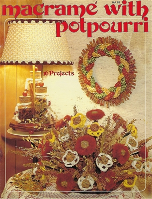 Macrame with Potpourri