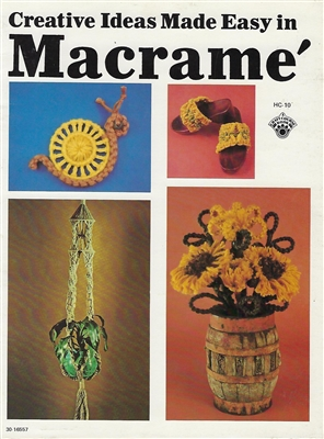 Creative Ideas Made Easy in Macrame