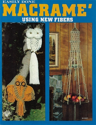 Easily Done Macrame Using New Fibers