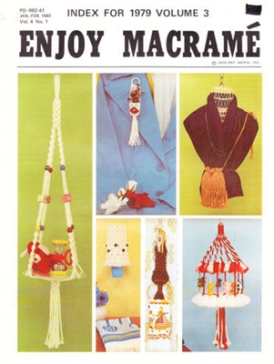 Enjoy Macrame January/February 1980