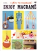 Enjoy Macrame January/February 1982