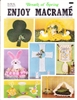 Enjoy Macrame March/April 1982