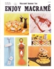 Enjoy Macrame July/August 1982