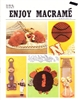 Enjoy Macrame September/October 1982
