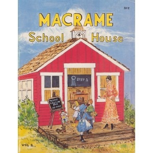 Macrame School House II