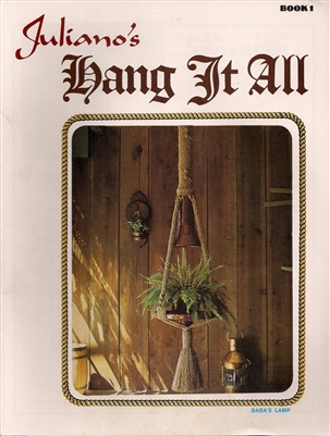 Juliano's Hang It All Book 1