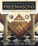 SECRETS AND PRACTICES OF THE FREEMASONS