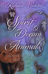 SPIRIT AND DREAM ANIMALS