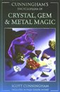 CUNNINGHAMS ENCYCLOPEDIA OF CRYSTAL GEM AND METAL MAGIC
