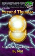 SECOND THUNDER SEEKING THE BLACK ISHAYAS