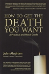 HOW TO GET THE DEATH YOU WANT