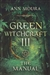 GREEN WITCHCRAFT III