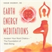 EARTH ENERGY MEDITATIONS