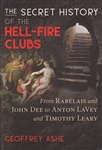SECRET HISTORY OF THE HELL FIRE CLUBS