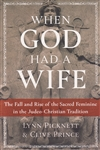 WHEN GOD HAD A WIFE