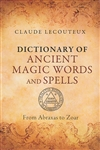 DICTIONARY OF ANCIENT MAGIC WORDS AND SPELLS