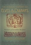 HIDDEN HISTORY OF ELVES AND DWARFS
