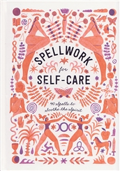 SPELLWORK FOR SELF CARE