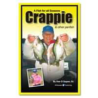 Gapen Crappie & Other Panfish Book | Crappie Fishing | Crappie Tips | How to Catch Crappie