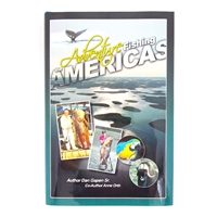 Gapen Adventure Fishing the Americas Book by Dan Gapen Sr
