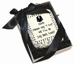 "Edible Cookie Cards™- ""Say I Do! Will You Be My......""- Tuxedo Edtion"