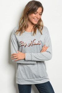 "C38-B-1-T41162 GRAY ""STAY HUMBLE"" PRINT TOP 1-2-2-1"