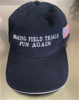 MAKING FIELD TRIALS & HUNT TESTS FUN AGAIN HATS