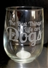 THE BEST THINGS IN LIFE ARE DOGS Wine glass