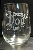 Crazy Dog Lady Wine glass