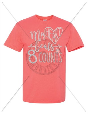 MY HEART BEATS IN 8 COUNTS T-SHIRT