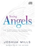 Seeing Angels: How to Recognize and Interact With Your Heavenly Messengers (Audio Book)
