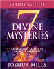 7 Divine Mysteries Study Guide - Joshua Mills (Study Guide)