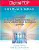 Simple Supernatural: Keys to Living in the Glory Realm - Joshua Mills (Digital PDF Book)
