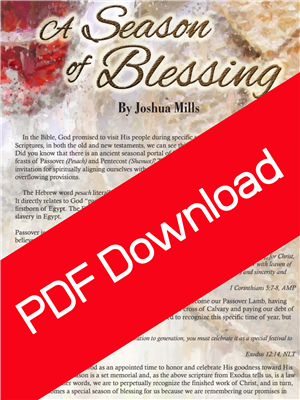 A Season of Blessing: 5 Promises of Passover Blessing - Joshua Mills (Digital PDF Download)