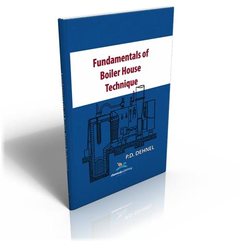 Fundamentals of Boiler House Technique