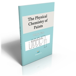 The Physical Chemistry of Paints