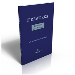 Fireworks, Principles and Practice, 1st Ed.