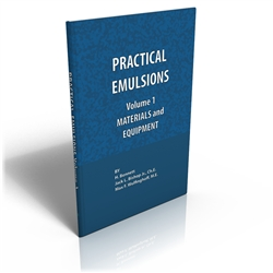 Practical Emulsions, Volume 1, Materials and Equipment