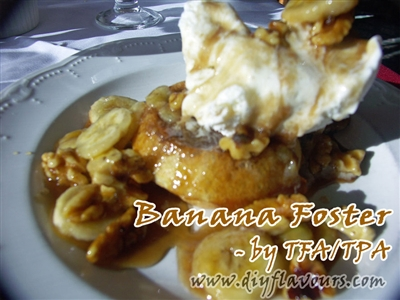 Banana Foster Flavor by TFA or TPA