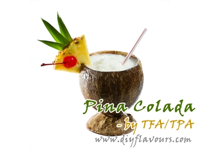 Pina Colada Flavor by TFA or TPA
