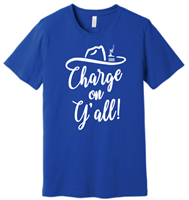 Adult CHARGE On Y'all t-shirt